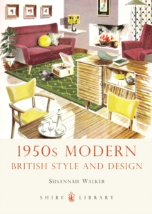 1950s Modern : British Style and Design, Paperback / softback Book