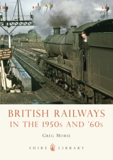 British Railways in the 1950s and '60s, Paperback / softback Book