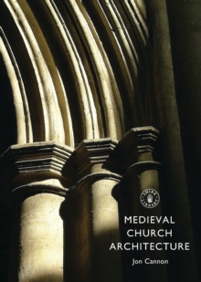 Medieval Church Architecture, Paperback Book
