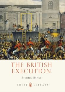 The British Execution : 1500-1964, Paperback / softback Book