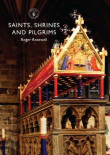 Saints, Shrines and Pilgrims, Paperback Book