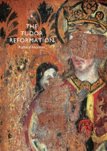 The Tudor Reformation, Paperback Book