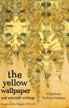 The Yellow Wallpaper and Selected Writings, EPUB eBook