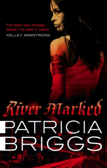 River Marked : Mercy Thompson: Book 6, EPUB eBook