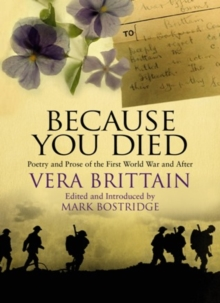 Because You Died : Poetry and Prose of the First World War and After, EPUB eBook