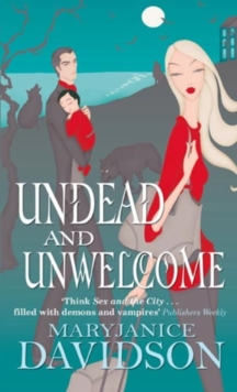 Undead And Unwelcome : Number 8 in series, EPUB eBook