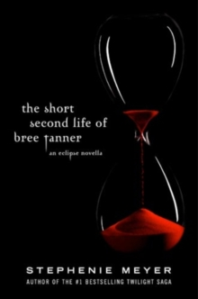 The Short Second Life Of Bree Tanner : An Eclipse Novella, EPUB eBook