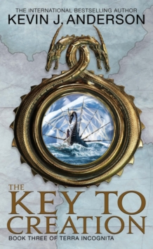 The Key To Creation : Book 3 of Terra Incognita, EPUB eBook