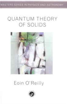 Quantum Theory of Solids, Paperback Book
