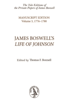 James Boswell's Life of Johnson : Manuscript Edition: Volume 3, 1776-1780, Hardback Book