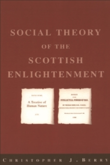 The Social Theory of the Scottish Enlightenment, Paperback Book
