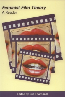 Feminist Film Theory : A Reader, Paperback Book