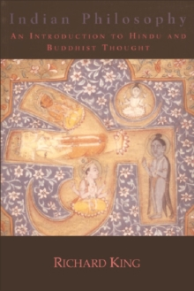 Indian Philosophy : An Introduction to Hindu and Buddhist Thought, Paperback Book