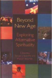 Beyond the New Age : Exploring Alternative Spirituality, Paperback / softback Book