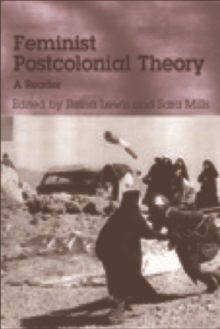 Feminist Postcolonial Theory : A Reader, Paperback Book