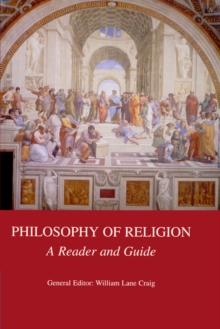 Philosophy of Religion : A Reader and Guide, Paperback Book