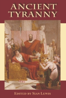 Ancient Tyranny, Hardback Book