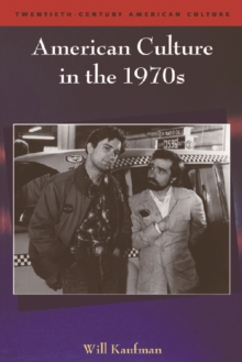 American Culture in the 1970s, Paperback Book