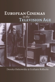 European Cinemas in the Television Age, Paperback Book