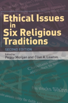 Ethical Issues in Six Religious Traditions, Paperback / softback Book