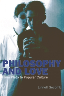 Philosophy and Love : From Plato to Popular Culture, Hardback Book