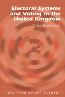 Electoral Systems and Voting in the United Kingdom, Paperback / softback Book