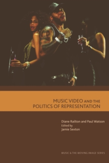 Music Video and the Politics of Representation, Hardback Book