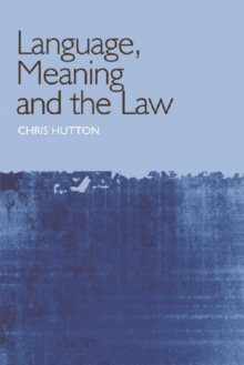 Language, Meaning and the Law, Paperback / softback Book