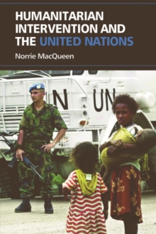 Humanitarian Intervention and the United Nations, Hardback Book