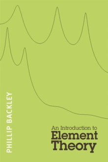An Introduction to Element Theory, Paperback / softback Book
