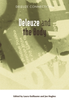 Deleuze and the Body, Paperback Book