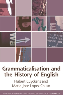 Grammaticalization and the History of English, Hardback Book