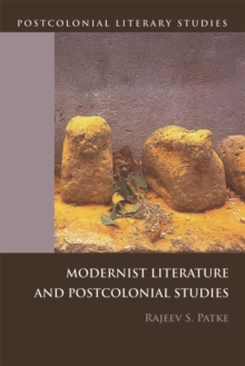 Modernist Literature and Postcolonial Studies, Paperback / softback Book