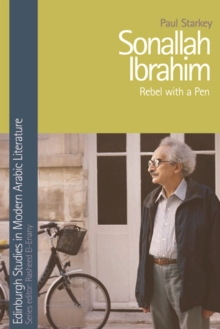 Sonallah Ibrahim : Rebel with a Pen, Hardback Book