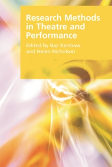 Research Methods in Theatre and Performance, Paperback / softback Book