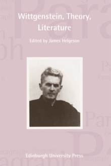 Wittgenstein, Theory, Literature : Paragraph Volume 34, Number 3, Paperback / softback Book