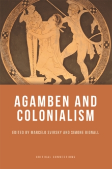 Agamben and Colonialism, Hardback Book