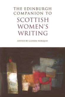 The Edinburgh Companion to Scottish Women's Writing, Hardback Book