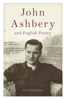John Ashbery and English Poetry, Hardback Book