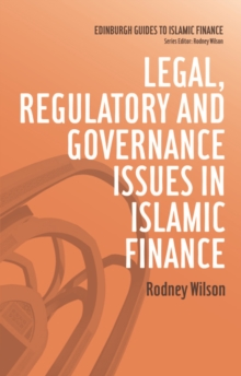 Legal, Regulatory and Governance Issues in Islamic Finance, Hardback Book