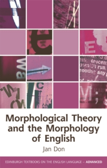 Morphological Theory and the Morphology of English, Hardback Book