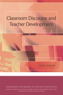 Classroom Discourse and Teacher Development, Paperback / softback Book