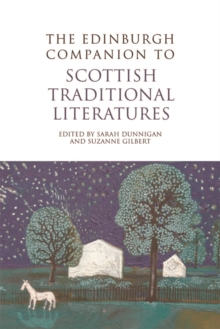 The Edinburgh Companion to Scottish Traditional Literatures, Paperback / softback Book