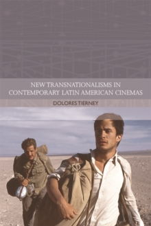 New Transnationalisms in Contemporary Latin American Cinemas, Hardback Book