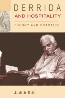 Derrida and Hospitality : Theory and Practice, Paperback / softback Book