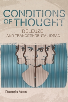 Conditions of Thought : Deleuze and Transcendental Ideas, Hardback Book