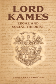 Lord Kames : Legal and Social Theorist, Hardback Book