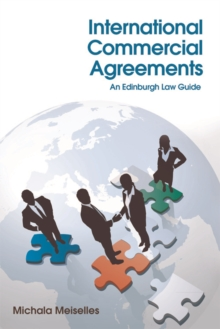 International Commercial Agreements : An Edinburgh Law Guide, Hardback Book