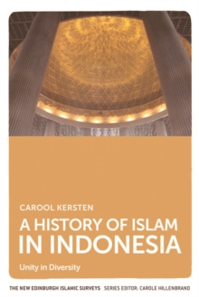 A History of Islam in Indonesia : Unity in Diversity, Paperback Book