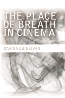 The Place of Breath in Cinema, Paperback / softback Book